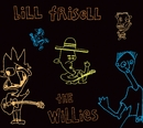 The Willies/Bill Frisell