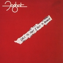 Girls To Chat & Boys To Bounce (Remastered)/Foghat