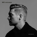 NO EXCUSES/NEEDTOBREATHE