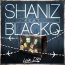 Loin d'ici (feat. Blacko)/Shaniz