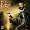 Be Free/Frank Romero