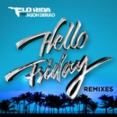 Hello Friday (feat. Jason Derulo) [Remixes]/Flo Rida