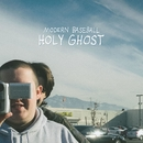 Holy Ghost/Modern Baseball
