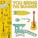 You Bring the Summer/The Monkees