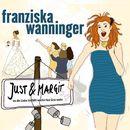 Just & Margit (Live)/Franziska Wanninger