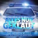Alles nur geklaut (Remix 2016)/Die Herren Kloss