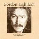 Songbook/Gordon Lightfoot