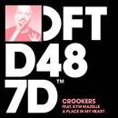 A Place In My Heart (feat. Kym Mazelle)/Crookers