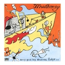 Every Good Boy Deserves Fudge/Mudhoney