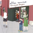 Such Great Heights/The Postal Service