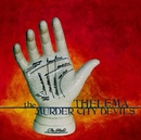 Thelema/The Murder City Devils