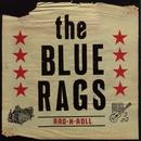 Rag-N-Roll/The Blue Rags