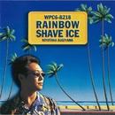 RAINBOW SHAVE ICE (デジタル・リマスター)/杉山清貴