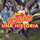 Una historia/#TocoParaVos