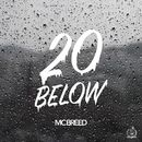 20 Below/M.C. Breed