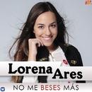 No me beses más/Lorena Ares