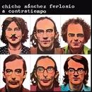 A contratiempo/Chicho Sánchez Ferlosio