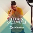 Llegó el momento (feat. Henry Méndez)/Sergio Contreras & Henry Méndez