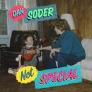 Not Special/Dan Soder