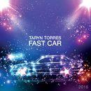 Fast Car 2016/Taryn Torres
