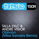 Oblivion (Mike Sanders Remix)/Talla 2XLC