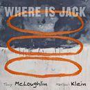 Where Is Jack/Tony McLoughlin