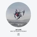 Skyline/Max Styler