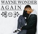 Again/Wayne Wonder