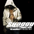 Church Heathen/Shaggy