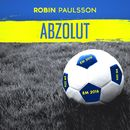 Abzolut (Zlatan-låten)/Robin Paulsson