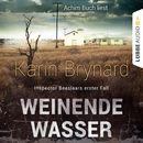 Weinende Wasser - Inspector Beeslaars erster Fall/Karin Brynard