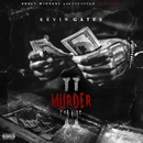 Murder For Hire 2/Kevin Gates