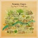 Homecoming Queen/Brandy Clark