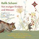 Von mutigen Kindern und Mäusen/Rafik Schami