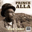 Run Come/Prince Alla