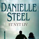 Et nyt liv (uforkortet)/Danielle Steel