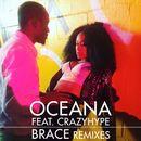 Brace (Remixes)/Oceana