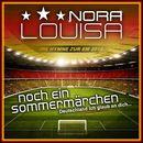 Noch ein Sommermärchen/Nora Louisa