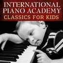 Classics for Kids/International Piano Academy