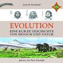 Evolution: Eine kurze Geschichte von Mensch und Natur/Josef H. Reichholf