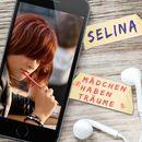 Mädchen haben Träume/Selina