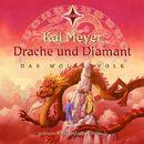 Drache und Diamant (Das Wolkenvolk)/Kai Meyer
