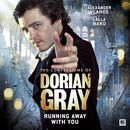Series 2.5: Running Away With You (Unabridged)/The Confessions of Dorian Gray