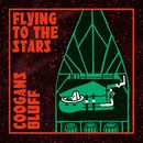 Flying to the Stars/Coogans Bluff