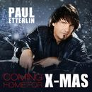 Coming Home for X-Mas/Paul Etterlin
