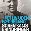 Søren Kams erindringer (uforkortet)/John T. Lauridsen