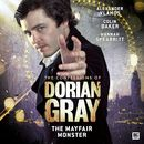 Series 2.6: The Mayfair Monster (Unabridged)/The Confessions of Dorian Gray