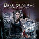 24: Dress Me in Dark Dreams (Unabridged)/Dark Shadows