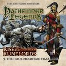 3: The Hook Mountain Massacre (Audiodrama Unabridged)/Pathfinder Legends - Rise of the Runelords