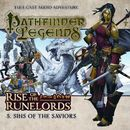 5: Sins of the Saviors (Audiodrama Unabridged)/Pathfinder Legends - Rise of the Runelords
